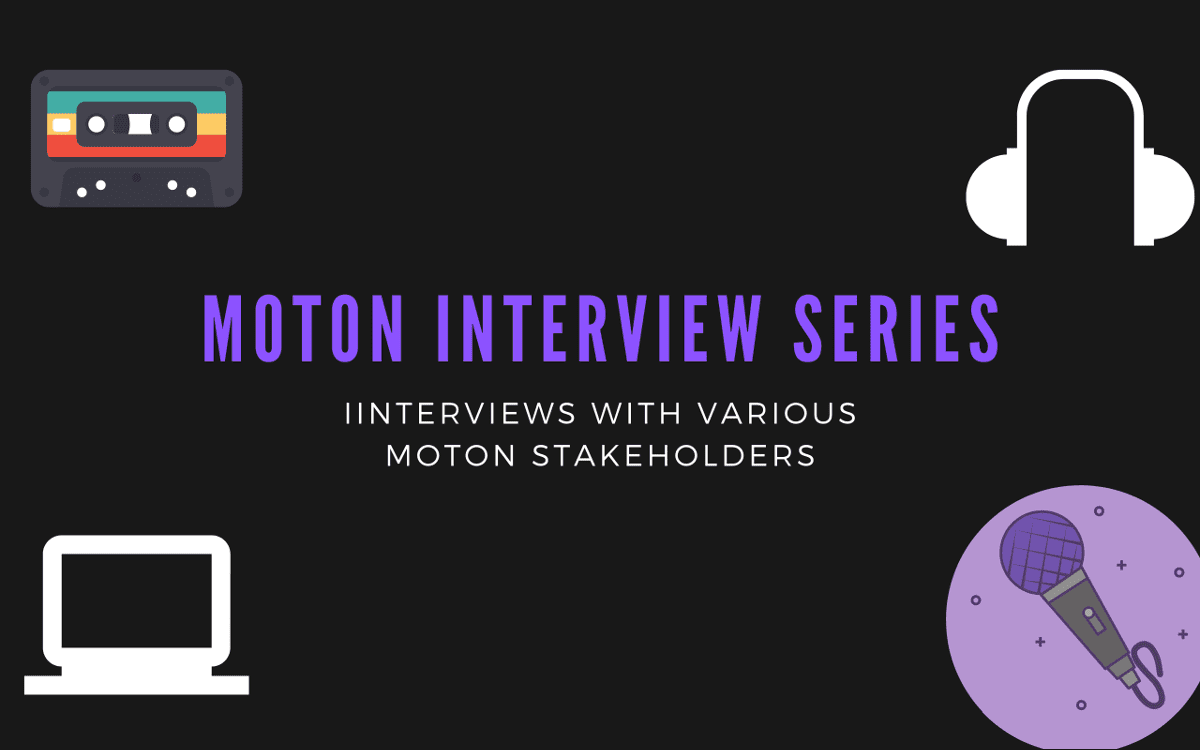 Moton Interview Series