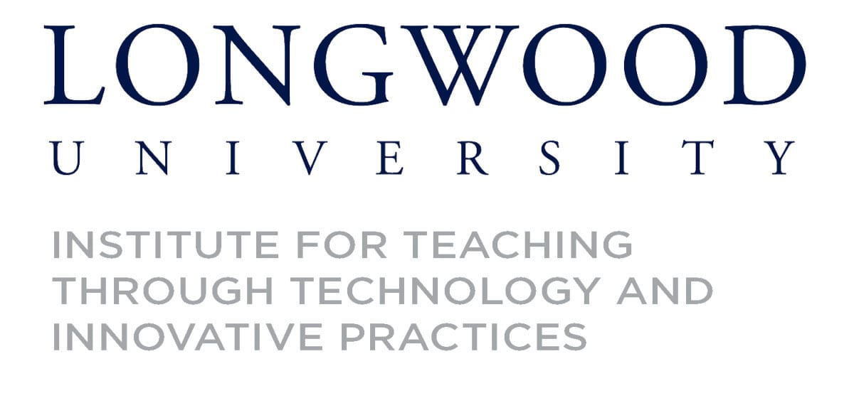 Longwood Institute for Teaching Through Innovatice Practice